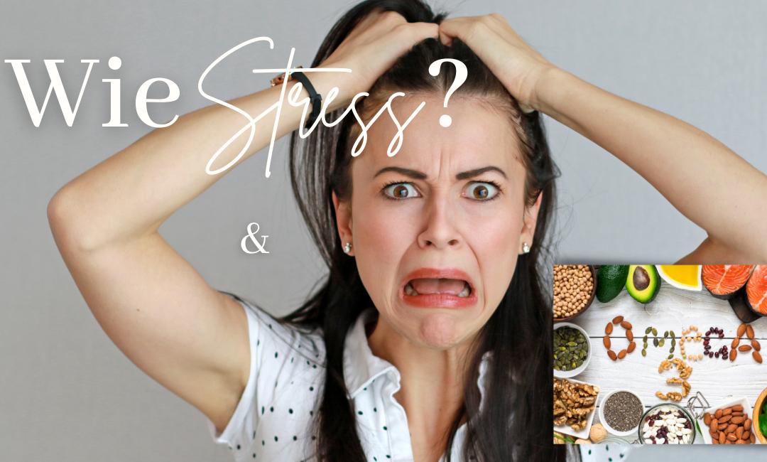 Warum natürliches Omega3 Stress reduziert